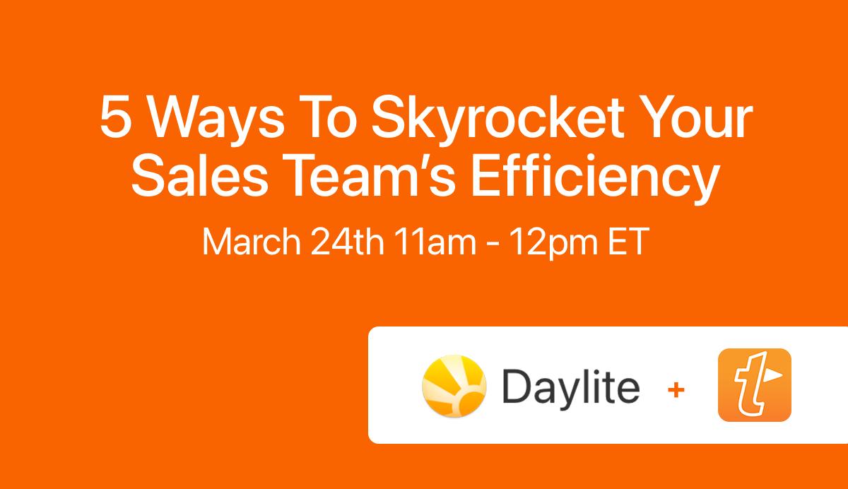 5 Ways to Skyrocket Your Sales Team's Efficiency webinar