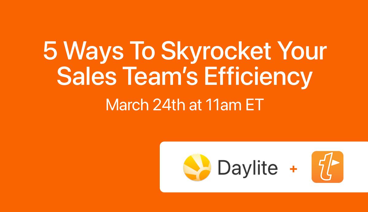 5 Ways to Skyrocket Your Sales Team's Efficiency